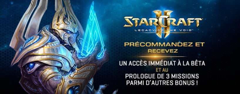 Starcraft II : Legacy of the Void Pré-commande