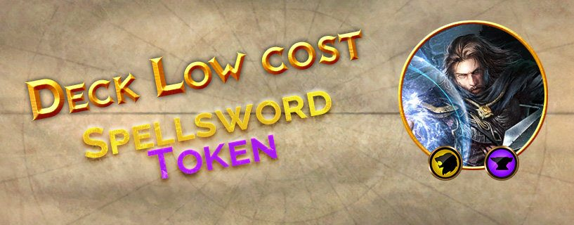 Deck Low cost : Spellsword Token