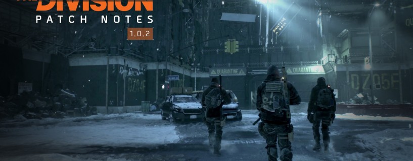 The Division : Patch 1.0.2