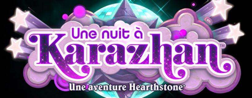 Une nuit à Karazhan : nouvelle aventure Hearthstone