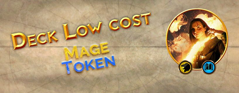 Deck Low cost : Mage Token